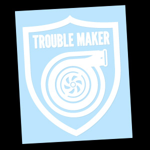 Trouble Maker (White) Decal