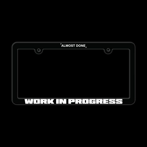 W.I.P. License Plate Frame