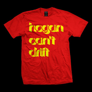Hogan Can't Drift Shirt