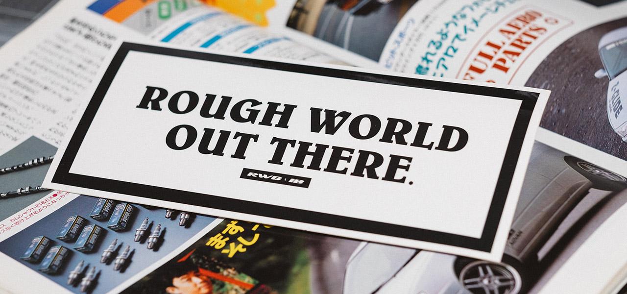 Rough World Sticker